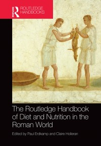 Cover Routledge Handbook of Diet and Nutrition in the Roman World
