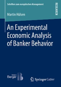 Cover An Experimental Economic Analysis of Banker Behavior