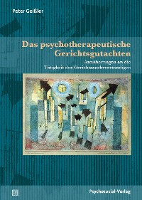 Cover Das psychotherapeutische Gerichtsgutachten
