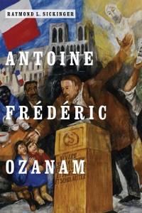 Cover Antoine Frederic Ozanam
