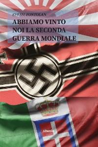 Cover Abbiamo vinto noi la seconda guerra mondiale
