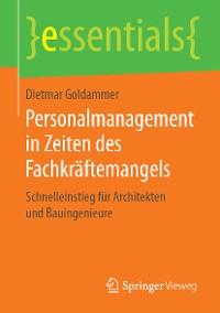 Cover Personalmanagement in Zeiten des Fachkräftemangels