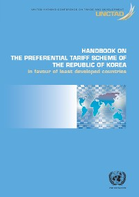 Cover Handbook on the Preferential Tariff Scheme of the Republic of Korea in Favour of Least Developed Countries