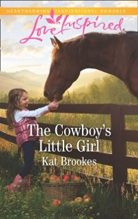 Cover Cowboy's Little Girl (Mills & Boon Love Inspired) (Bent Creek Blessings, Book 1)
