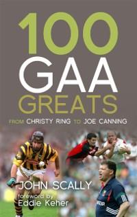 Cover 100 GAA Greats