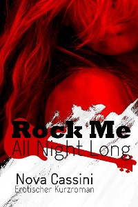 Cover Rock Me All Night Long