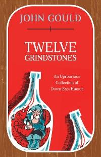 Cover Twelve Grindstones