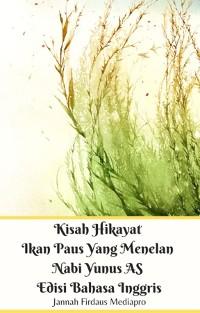 Cover Kisah Hikayat Ikan Paus Yang Menelan Nabi Yunus AS Edisi Bahasa Inggris