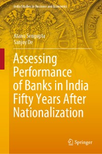 Cover Assessing Performance of Banks in India Fifty Years After Nationalization