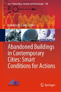 Cover Abandoned Buildings in Contemporary Cities: Smart Conditions for Actions