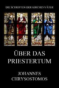 Cover Über das Priestertum