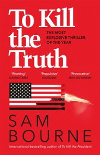 Cover To Kill the Truth