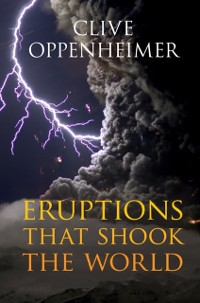 Cover Eruptions that Shook the World