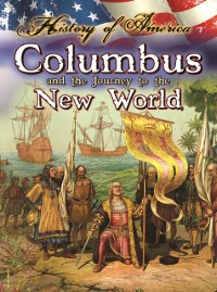 Cover Columbus And The Journey To The New World