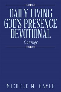 Cover &quote;Daily Living God's Presence&quote; Devotional