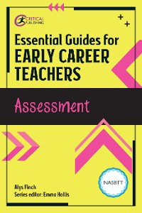 Cover Essential Guides for Early Career Teachers: Assessment