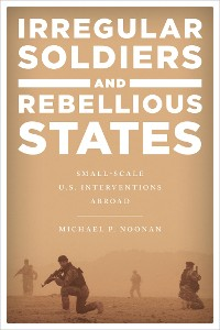 Cover Irregular Soldiers and Rebellious States