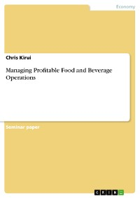 Cover Managing Profitable Food and Beverage Operations