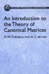 Cover An Introduction to the Theory of Canonical Matrices