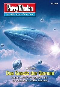 Cover Perry Rhodan 2908: Das Gesetz der Gemeni