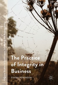 Cover The Practice of Integrity in Business