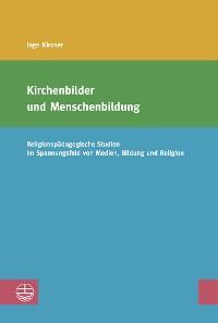 Cover Kirchenbilder und Menschenbildung
