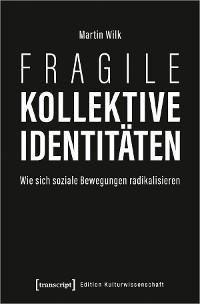 Cover Fragile kollektive Identitäten