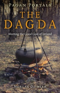 Cover Pagan Portals - the Dagda