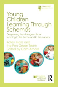 Cover Young Children Learning Through Schemas