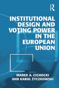 Cover Institutional Design and Voting Power in the European Union