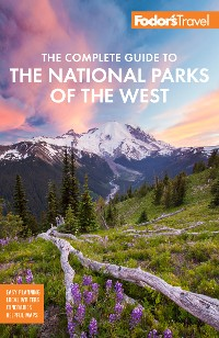 Cover Fodor's The Complete Guide to the National Parks of the West