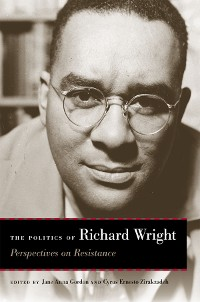 Cover The Politics of Richard Wright