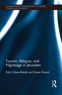 Cover Tourism, Religion and Pilgrimage in Jerusalem