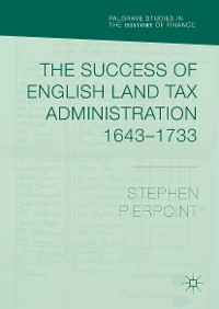 Cover The Success of English Land Tax Administration 1643–1733