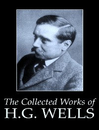 Cover The Complete Works of H. G. Wells