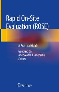 Cover Rapid On-site Evaluation (ROSE)