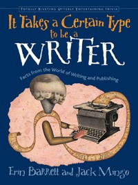 Cover It Takes a Certain Type to Be a Writer