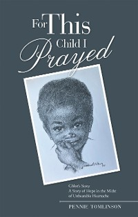 Cover For This Child I Prayed