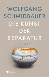Cover Die Kunst der Reparatur