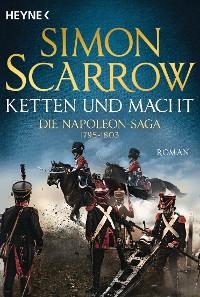 Cover Ketten und Macht - Die Napoleon-Saga 1795 - 1803