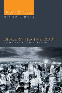 Cover Discerning the Body
