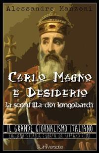 Cover Carlo Magno e Desiderio, la sconfitta dei longobardi