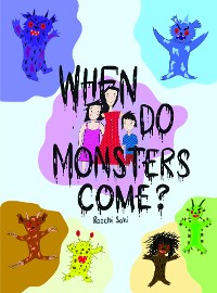 Cover When Do Monsters Come?