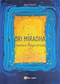 Cover Ori Mirhada - Tradimenti e Sogni Infranti