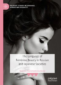 Cover The Language of Feminine Beauty in Russian and Japanese Societies