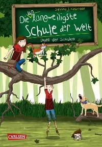 Cover Die unlangweiligste Schule der Welt 5: Duell der Schulen