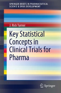 Cover Key Statistical Concepts in Clinical Trials for Pharma