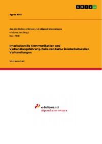 Cover Interkulturelle Kommunikation und Verhandlungsführung. Rolle von Kultur in interkulturellen Verhandlungen