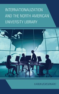Cover Internationalization and the North American University Library