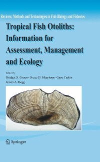 Cover Tropical Fish Otoliths: Information for Assessment, Management and Ecology
